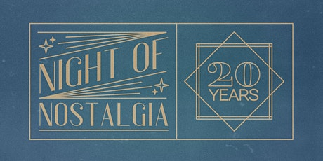 Night of Nostalgia tickets