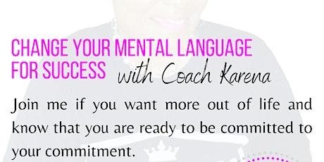 Change Your Mental Language For Success Workshop tickets