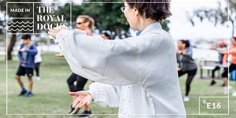 Made in the Royal Docks: 10 weeks of Tai Chi tickets
