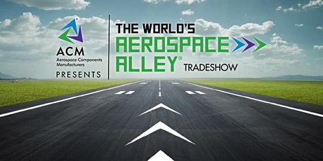 ACM Presents The World's Aerospace Alley!® 2021/Tradeshow tickets