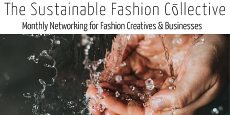Fashion Business Online Networking Session (Clean Water & Energy) tickets