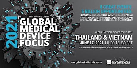 Global Medical Device Focus 2021: Thailand & Vietnam tickets