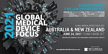 Global Medical Device Focus 2021: Australia & New Zealand tickets