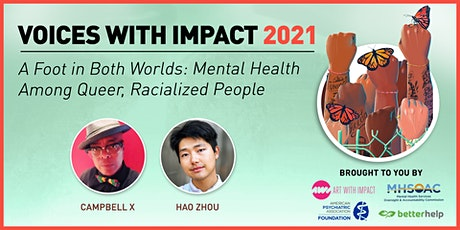 A Foot In Both Worlds: Mental Health Among Queer, Racialized People tickets