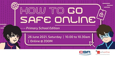 How to Go Safe Online (Primary School Edition) tickets