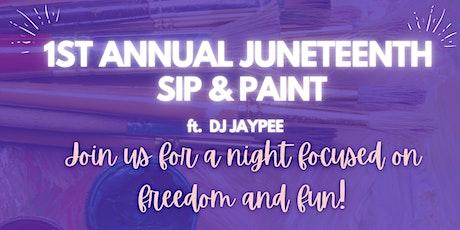 Annual Juneteenth Sip & Paint tickets