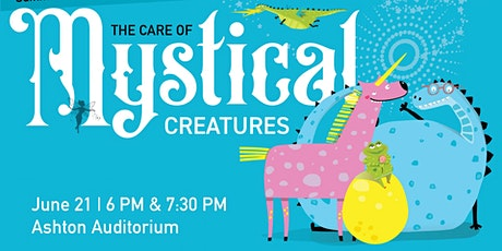 Summer Reading: The Care of Mystical Creatures tickets