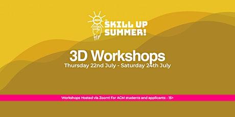 Skill Up Summer: 3D Modelling in Maya tickets