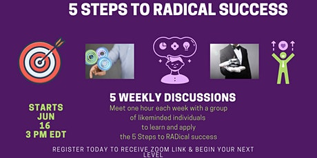 5 Steps to RADical Success tickets
