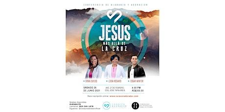 Jesús, más allá de la cruz entradas