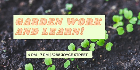 Garden Work  & Learn: Special Topic TBA tickets