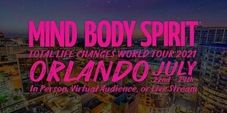 Mind Body Spirit Tour 2021 Orlando tickets