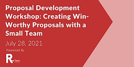 Proposal Development Workshop: Creating Win-Worthy Proposals tickets