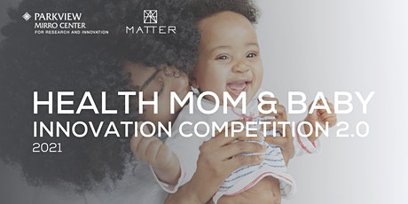Healthy Mom & Baby Innovation Competition 2.0 tickets