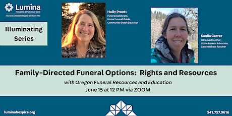 Illuminating...Family-Directed Funeral Options: Rights and Resources tickets