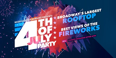 4th of July Rooftop Party at Nashville Underground tickets