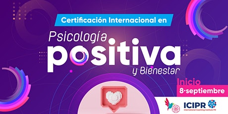 Certificación Internacional de Psicología Positiva y Bienestar biglietti