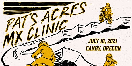 Level 4-7 | Pats Acres Motocross |  July 18, 2021 | Canby, OR tickets