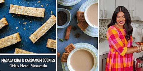 Masala Chai and Cardamom Cookies with Hetal Vasavada tickets