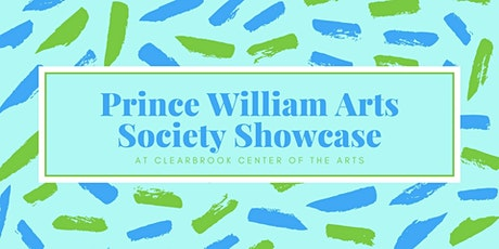 Prince William Arts Society showcase at Clearbrook tickets