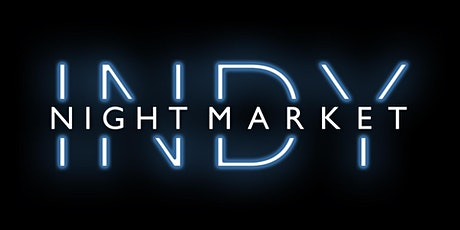 Indy Night Market tickets