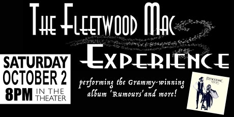 The Fleetwood Mac Experience: 'Rumours' and more! tickets