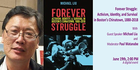 Tunney F. Lee Lecture: Forever Struggle Boston's Chinatown, 1880-2018 tickets