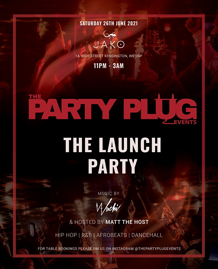 The Party Plug Events - The Launch Party image