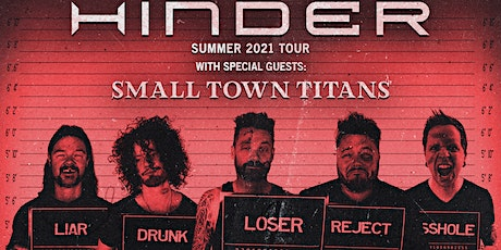 Hinder w/ Small Town Titans tickets