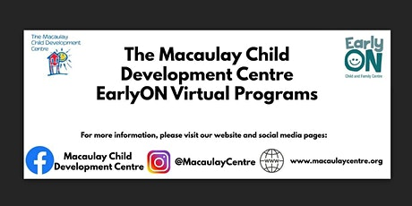 Macaulay Child Development Centre: EarlyON: Coming Together and Connecting tickets