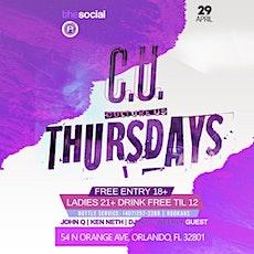 C.U. Thursday's @ The Social (Downtown Orlando) tickets