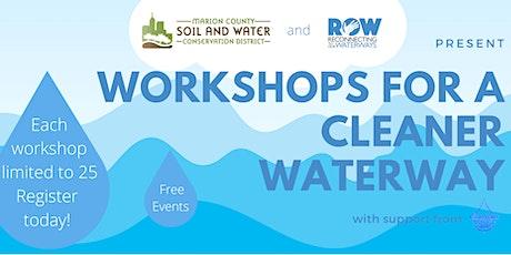 Workshops for a Cleaner Waterway: Rain Garden Workshop tickets