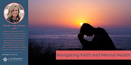 WEBINAR: Navigating Faith and Mental Health tickets