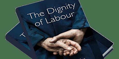 Civil Society CIC Book Club: 'Dignity of Labour' -  JON CRUDDAS MP tickets