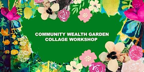 Community Wealth Garden Collage Workshop tickets