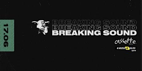 Breaking Sound NZ feat. Craigus, Bincz, K2M, CWC tickets