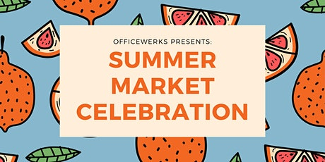 Summer Market Celebration tickets