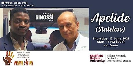 APOLIDE (Stateless)  #RefugeeWeek2021 short film screening tickets