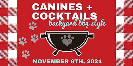 canines + cocktails: backyard bbq style tickets