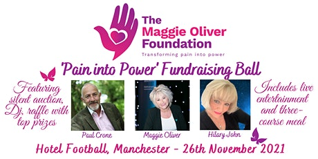 The Maggie Oliver Foundation 'Pain into Power' Fundraising Ball tickets