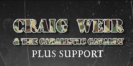 Craig Weir & the Cabalistic Cavalry Plus Support- Hunter S Thompson, Dundee tickets