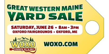 92.7 WOXO Presents the Great Western Maine Yard Sale tickets