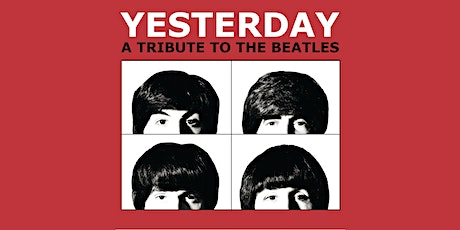 Yesterday - The Beatles Tribute tickets