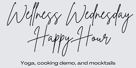 Wellness Wednesday Happy Hour tickets