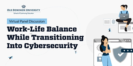 Work-Life Balance While Transitioning Into Cybersecurity tickets