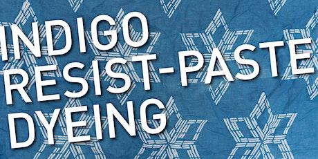 Art Afterhours - Indigo Resist-Paste Dyeing tickets