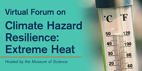 Virtual Forum on Climate Hazard Resilience: Extreme Heat tickets