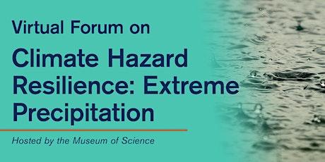 Virtual Forum on Climate Hazard Resilience: Extreme Precipitation biglietti