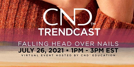 CND TRENDCAST - Falling Head Over Nails tickets