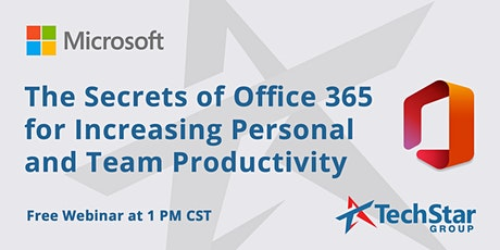 The Secrets of Office 365 for Increasing Personal and Team Productivity tickets